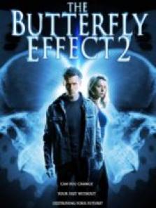 Kelebek Etkisi 2 – The Butterfly Effect sansürsüz tek part film