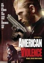 American Violence sansürsüz tek part izle