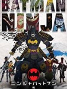 Batman Ninja sansürsüz tek part izle