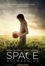 Bu Dünyanın Dışında – The Space Between Us sansürsüz tek part film