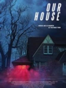 Evimiz – Our House 2018 Sansürsüz Tek Part izle