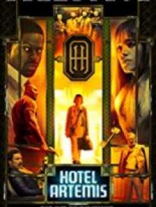 Hotel Artemis Sansürsüz Tek Part Film izle