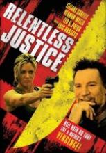 Kanlı Adalet ( Relentless Justice ) 2015 sansürsüz tek part izle