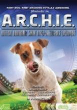 Robot Köpek Archie sansürsüz tek part izle